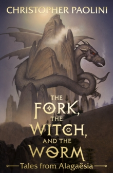 Image for The fork, the witch, and the worm: tales from alagaesia. (Eragon)