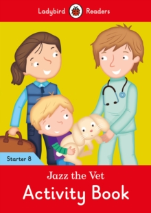 Image for Jazz the Vet Activity Book - Ladybird Readers Starter Level 8