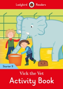 Image for Vick the Vet Activity Book - Ladybird Readers Starter Level 9