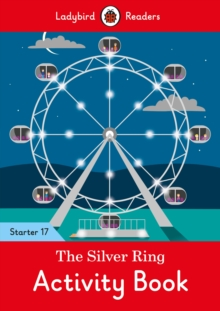 Image for The Silver Ring Activity Book - Ladybird Readers Starter Level 17