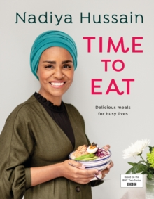 Image for Time to eat  : delicious meals for busy lives