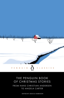 Image for The Penguin book of Christmas stories  : from Hans Christian Andersen to Angela Carter