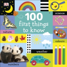 Image for 100 first things to know.