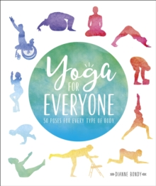 Image for Yoga for everyone  : 50 poses for every type of body