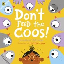 Don't feed the coos! - Stutzman, Jonathan