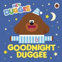 Goodnight Duggee - Hey Duggee