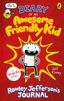 Diary of an awesome friendly kid  : Rowley Jefferson's journal - Kinney, Jeff