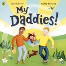 My daddies! - Peter, Gareth