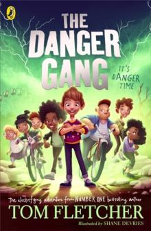 The Danger Gang - Fletcher, Tom