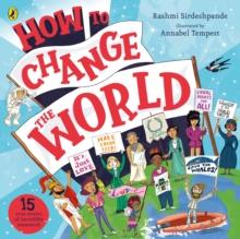 How to change the world - Sirdeshpande, Rashmi