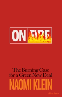 Image for On fire  : the burning case for a green new deal