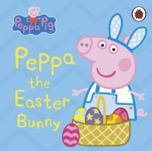 Peppa the Easter Bunny - Peppa Pig