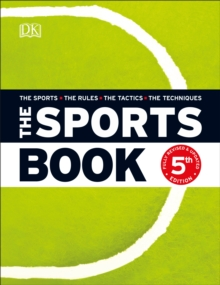 The sports book  : the sports, the rules, the tactics, the techniques - DK