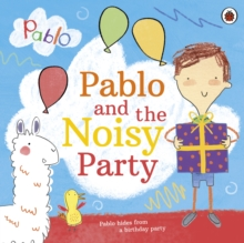 Pablo and the noisy party - Pablo