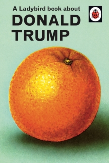 Image for A Ladybird Book About Donald Trump