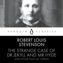 Image for The strange case of Dr Jekyll and Mr Hyde and other tales of terror