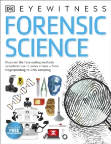 Image for Forensic science  : discover the fascinating methods scientists use to solve crimes
