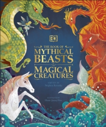 Image for The book of mythical beasts & magical creatures