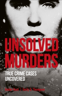 Image for Unsolved murders  : true crime cases uncovered