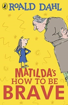 Image for Matilda's how to be brave