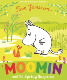 Moomin and the spring surprise - Jansson, Tove