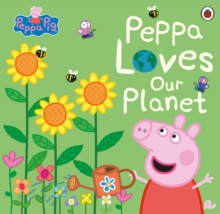 Peppa loves our planet - Peppa Pig