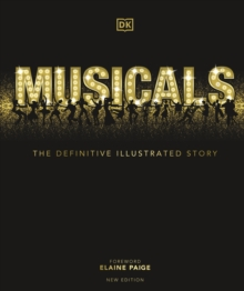 Musicals  : the definitive illustrated story - DK