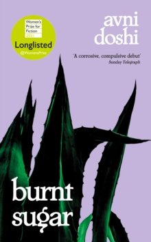 Image for Burnt Sugar : Shortlisted for the Booker Prize 2020