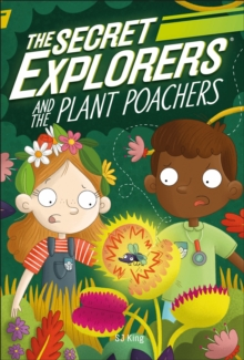 Image for The secret explorers and the plant poachers