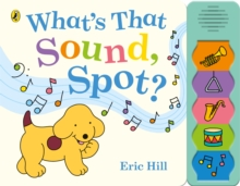 What's that sound, Spot? - Hill, Eric
