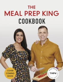 Image for The Meal Prep King cookbook  : prep yourself back to health
