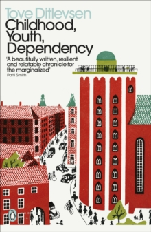 Image for Childhood, Youth, Dependency : The Copenhagen Trilogy