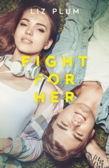 Fight for her - Plum, Liz J.