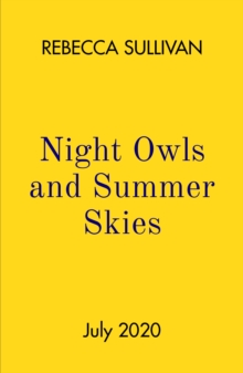 Image for Nights owls and summer skies
