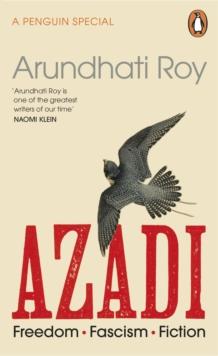 Image for Azadi  : freedom, fascism, fiction