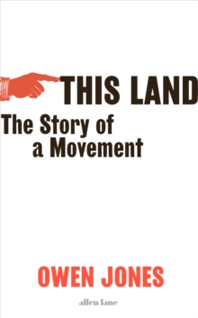 Image for This land  : the story of a movement