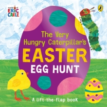 The very hungry caterpillar's Easter egg hunt  : a lift-the-flap book - Carle, Eric
