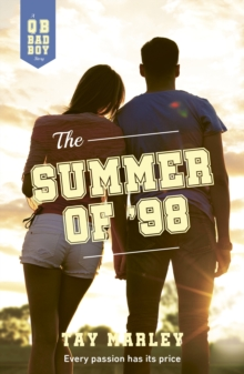 The summer of '98 - Marley, Tay
