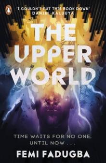 The upper world - Fadugba, Femi