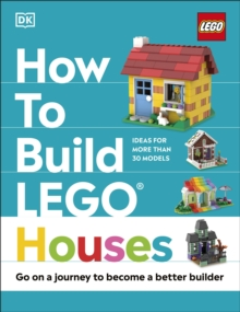 Image for How to build LEGO houses  : go on a journey to become a better builder