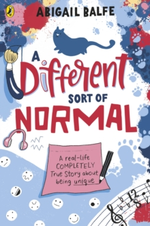 A different sort of normal - Balfe, Abigail