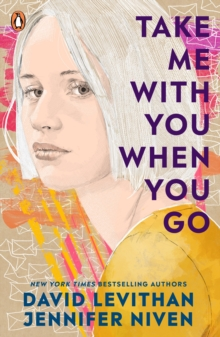Take me with you when you go - Levithan, David