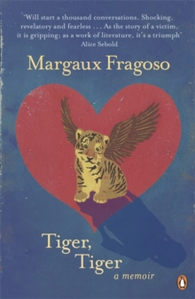 Image for Tiger, tiger  : a memoir