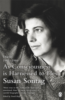 Image for As consciousness is harnessed to flesh  : diaries, 1964-1980