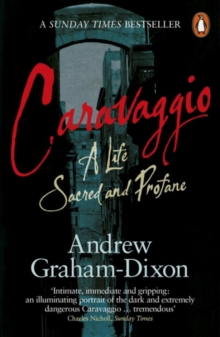 Image for Caravaggio  : a life sacred and profane