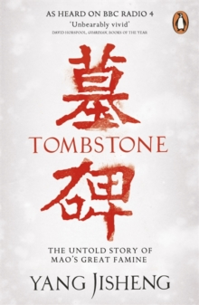 Image for Tombstone  : the untold story of Mao's great famine