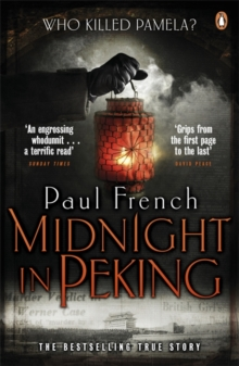 Image for Midnight in Peking  : the murder that haunted the last days of old China