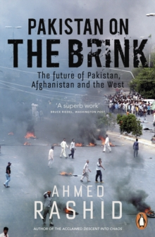 Image for Pakistan on the brink  : the future of Pakistan, Afghanistan and the West