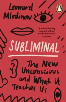 Image for Subliminal  : the new unconscious and what it teaches us
