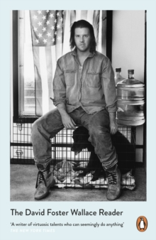 Image for The David Foster Wallace reader